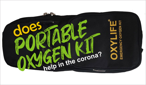 Does a portable oxygen cylinder help in the corona?